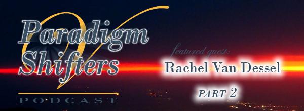 Paradigm Shifters with Veronica Entwistle - Rachel Van Dessel